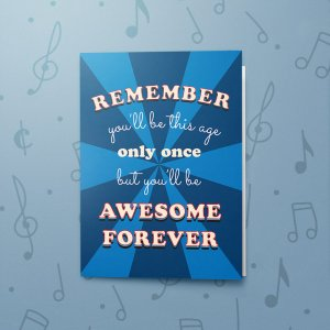 Awesome Forever – Musical Birthday Card