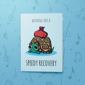 Speedy Recovery – Musical Get Well Card