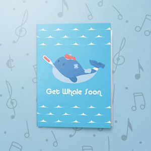 Get Whale Soon – Musical Get Well Card