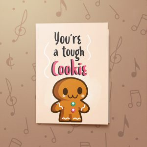 Tough Cookie – Musical Get Well Card