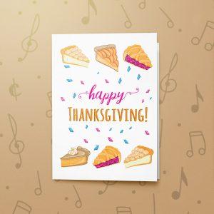 Thanksgiving Pie – Musical Thanksgiving Card