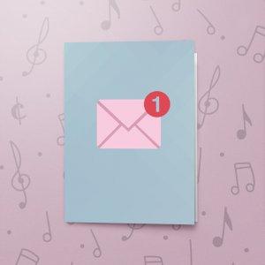 Unread Message – Musical Valentines Card