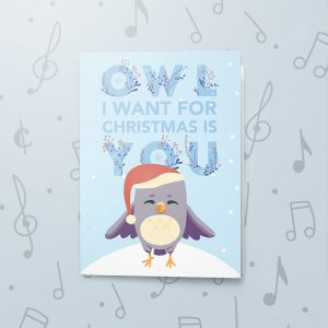 Owl I Want – Musical Christmas Card
