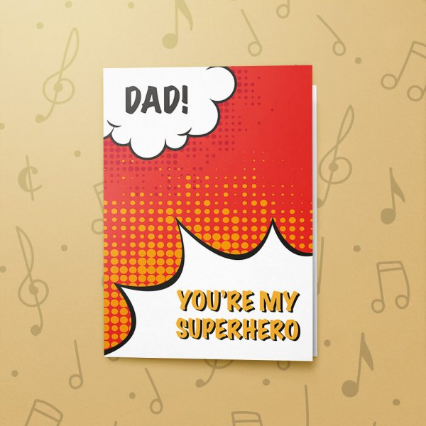 You're My Superhero – Musical Father's Day Card
