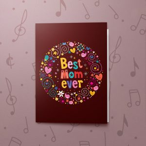 Best Mom Ever – Musical Mother's Day Card