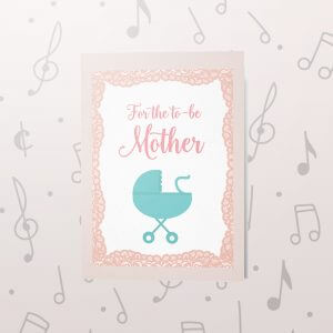 For the Mother – Musical Baby Card