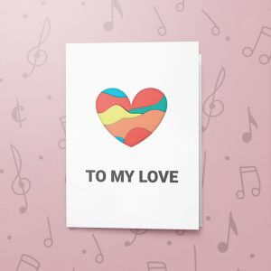 To My Love (Layered Heart - WHITE) – Musical Love Card