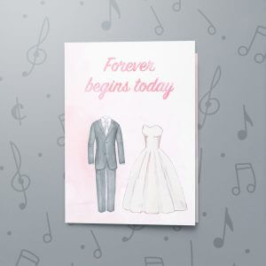 Forever Begins Today – Musical Wedding Card