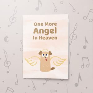 One More Angel – Dog – Musical Sympathy Card