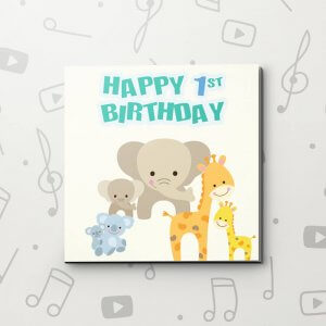 Happy 1st Birthday – Birthday Video Greeting Card