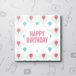 Happy Birthday (Balloons) – Birthday Video Greeting Card
